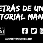 «Detrás de una editorial manga», el podcast de Editorial KODAI